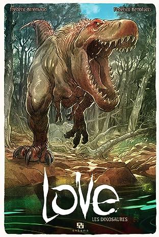 Love Vol. 4: Les Dinosaures