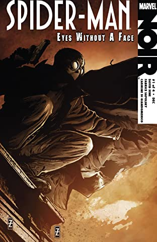 Spider-Man Noir: Eyes Without A Face (2009-2010) #1 (of 4)