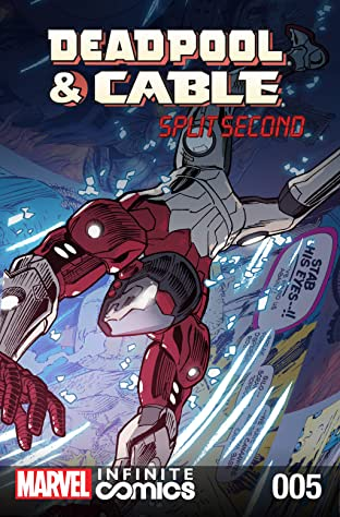 Deadpool & Cable: Split Second Infinite Comic #5