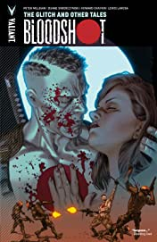 Bloodshot Vol. 6: The Glitch and Other Tales
