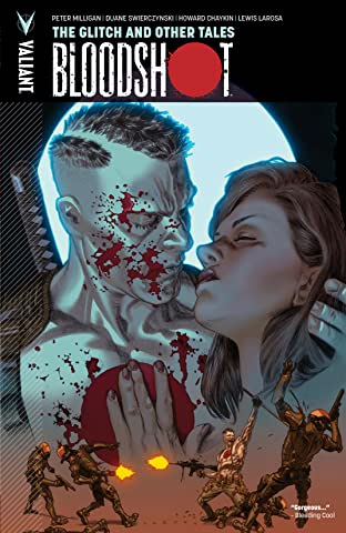 Bloodshot Tome 6: The Glitch and Other Tales