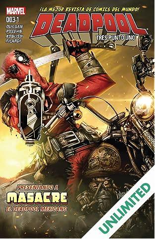 Deadpool (2015-) #3.1: Tres Punto Uno