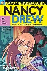 Nancy Drew Vol. 8: Global Warning