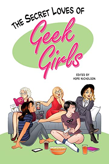 The Secret Loves of Geek Girls