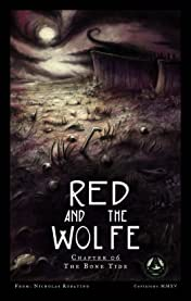 Red and the Wolfe #6: The Bone Tide