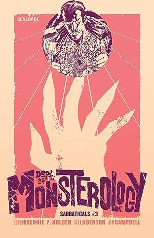 Dept. of Monsterology: Sabbaticals #3