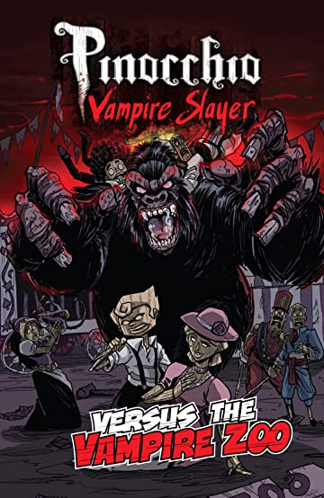 Pinocchio Vampire Slayer and the Vampire Zoo