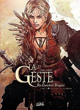 La Geste des Chevaliers Dragons Vol. 20: Naissance d'un Empire