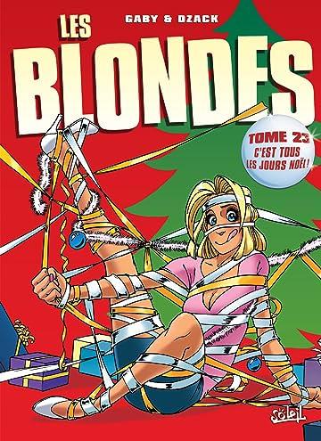 Les Blondes Vol. 23: C'est tous les jours Noël !