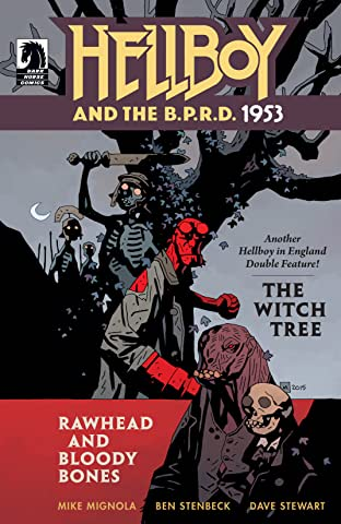 Hellboy and the B.P.R.D.: 1953 #2: The Witch Tree & Rawhead and Bloody Bones