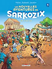 Les Nouvelles aventures de Sarkozix Vol. 1