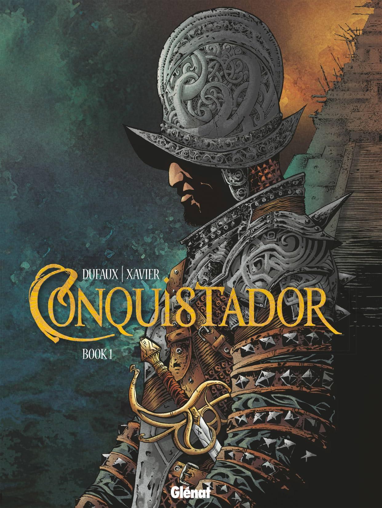 Conquistador Vol. 1