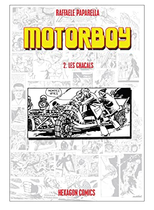 Motorboy #2: Les Chacals