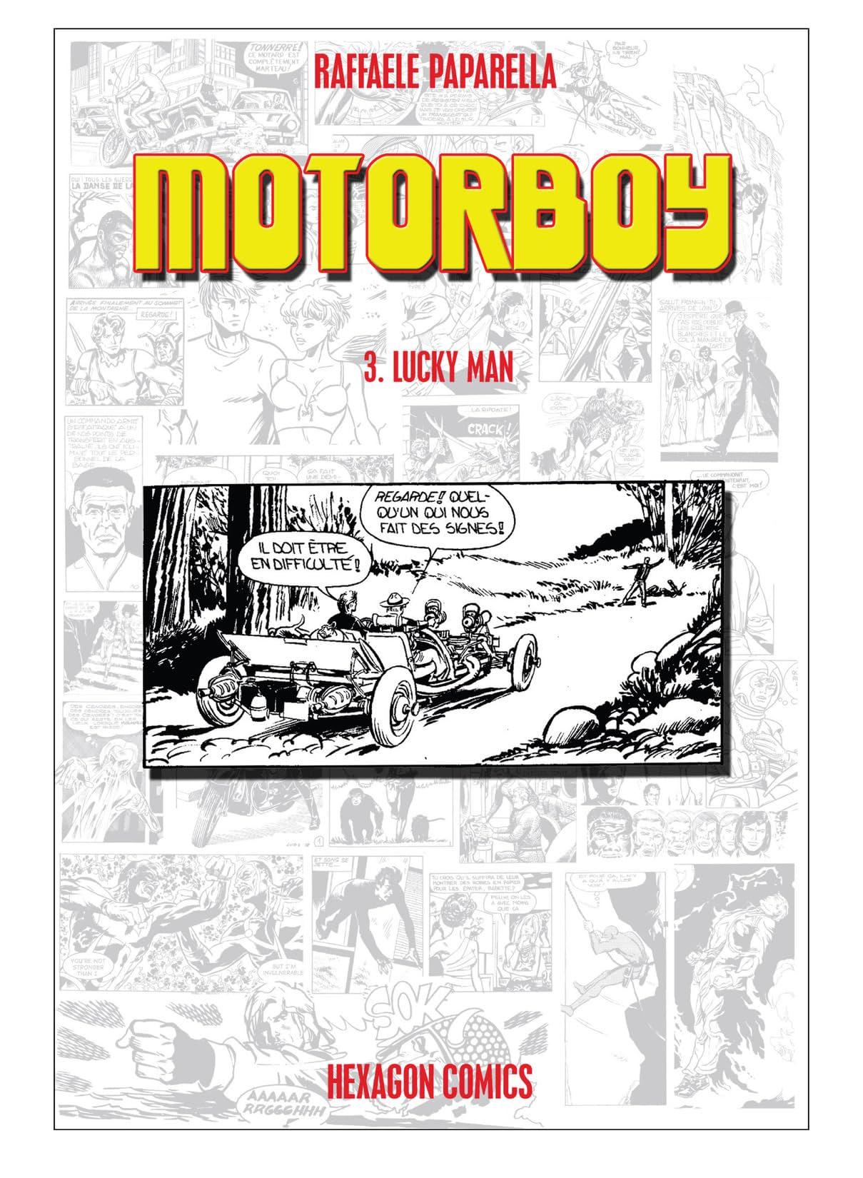 Motorboy #3: Lucky Man