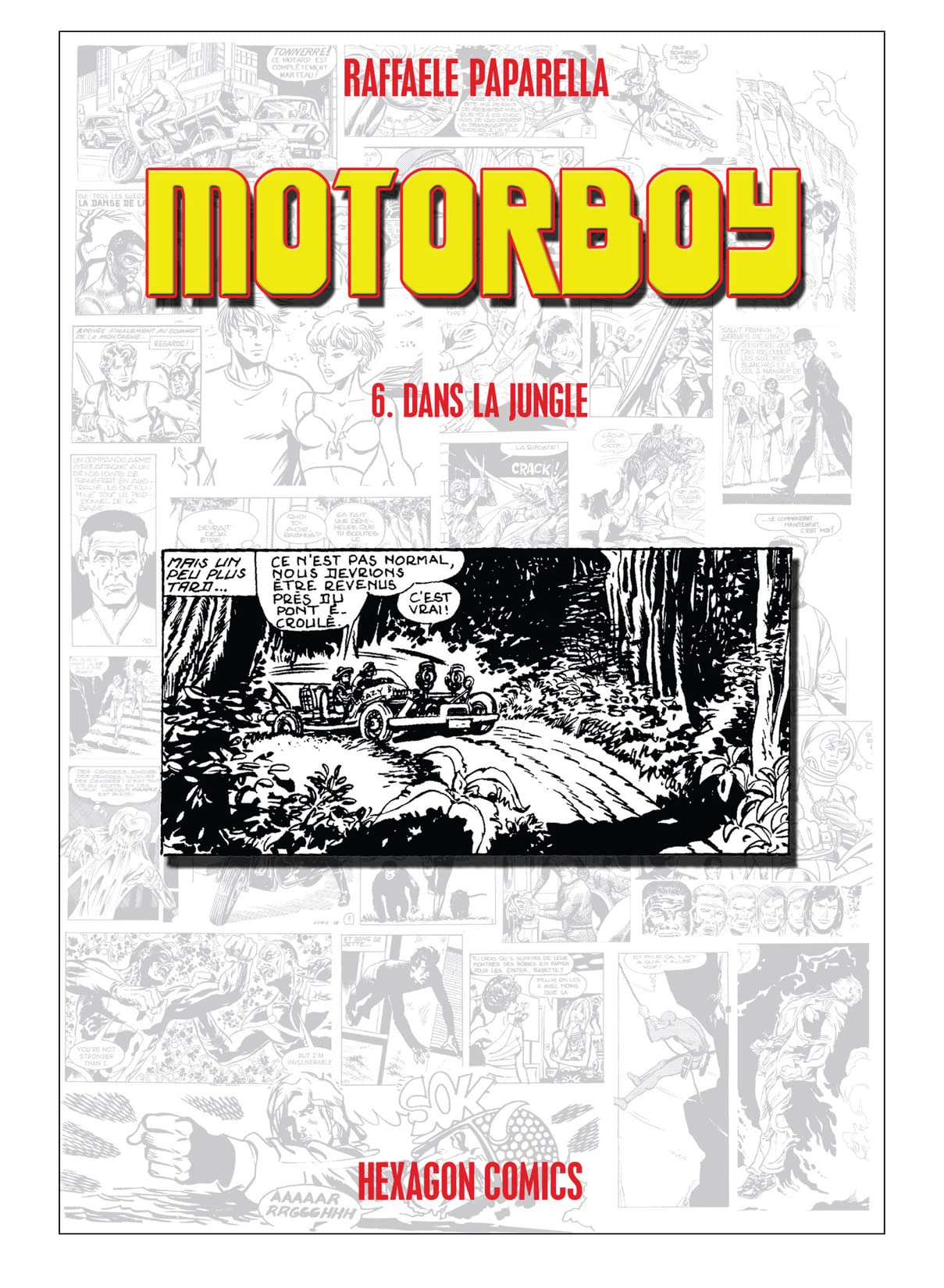Motorboy #6: Dans la Jungle