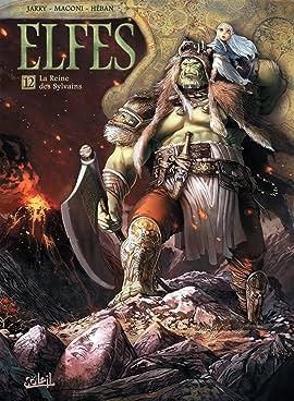 Elfes Vol. 12: La Reine des Sylvains