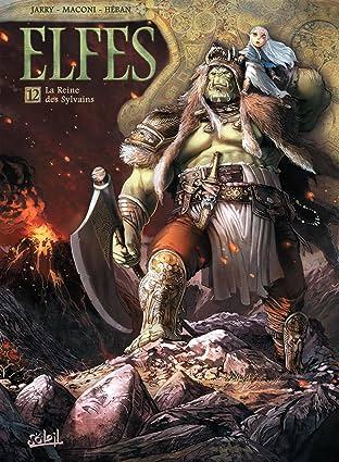 Elfes Tome 12: La Reine des Sylvains
