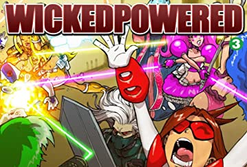WICKEDPOWERED #3