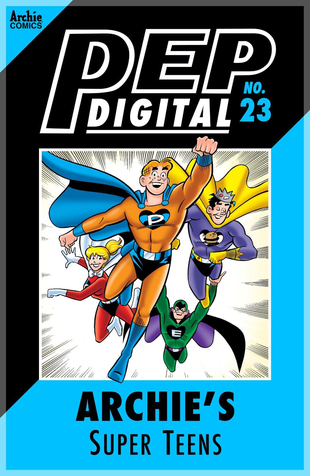 PEP Digital #23: Archie's Super Teens