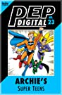 PEP Digital #23: Archie's Super Teens