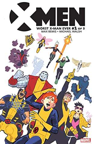 X-Men: Worst X-Man Ever (2016) #1