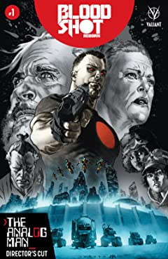 Bloodshot Reborn: The Analog Man – Director's Cut #1: Digital Exclusives Edition