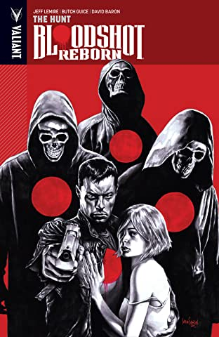 Bloodshot Reborn Tome 2: The Hunt