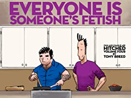 Finn and Charlie are Hitched Vol. 4: Everyone is Someone's Fetish