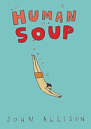 Human Soup #1