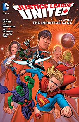 Justice League United (2014-2015) Vol. 2: The Infinitus Saga