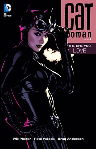 Catwoman (2002-2008) Vol. 4: The One You Love