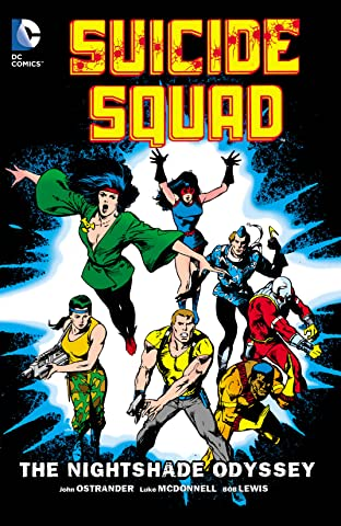 Suicide Squad (1987-1992) Vol. 2: The Nightshade Odyssey