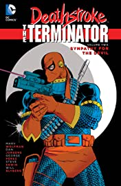 Deathstroke: The Terminator (1991-1996) Vol. 2: Sympathy For The Devil