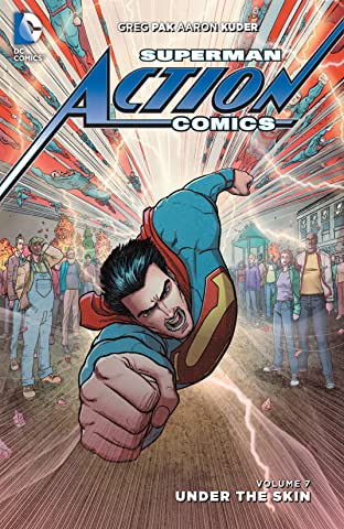 Superman - Action Comics (2011-2016) Tome 7: Under the Skin