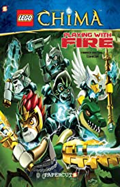 LEGO Legends of Chima Vol. 6: Playing with Fire
