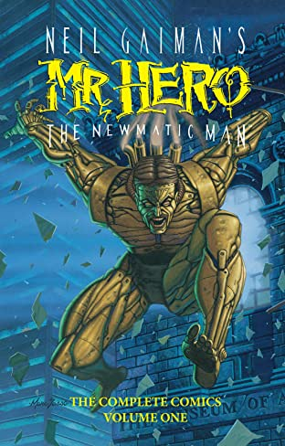 Neil Gaiman's Mr. Hero- The Newmatic Man Vol. 1: The Complete Comics