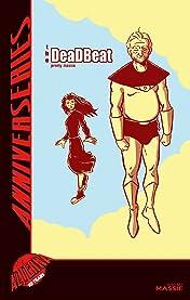 Alterna AnniverSERIES: The Deadbeat