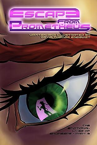 Escape from Prometheus #3