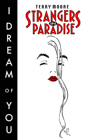 Strangers in Paradise Tome 2: I Dream of You