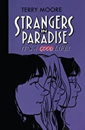 Strangers in Paradise Tome 3: It's a Good Life