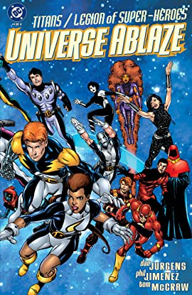 Titans/Legion of Super-Heroes: Universe Ablaze (2000) #1