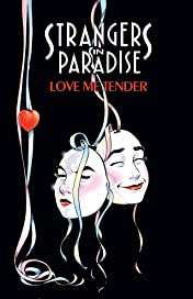 Strangers in Paradise Vol. 4: Love Me Tender