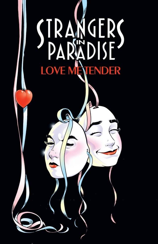Strangers in Paradise Vol. 4: Love Me Tender