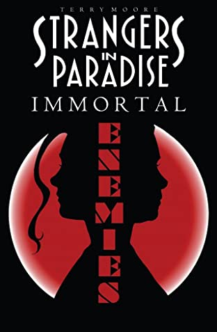 Strangers In Paradise Tome 5: Immortal Enemies