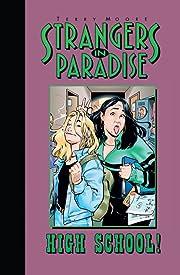 Strangers In Paradise Vol. 6: High School