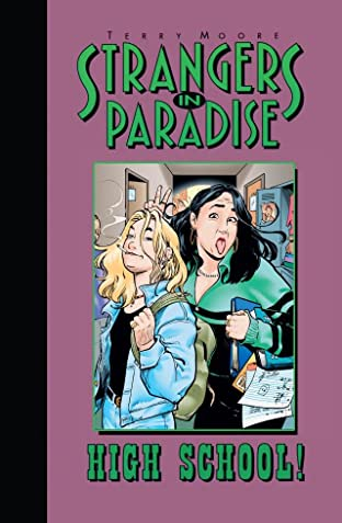 Strangers In Paradise Tome 6: High School