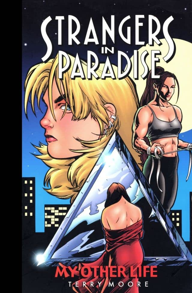 Strangers in Paradise Vol. 8: My Other Life