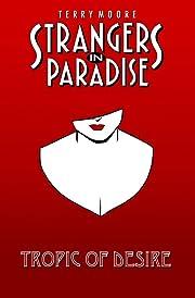 Strangers In Paradise Vol. 10: Tropic of Desire
