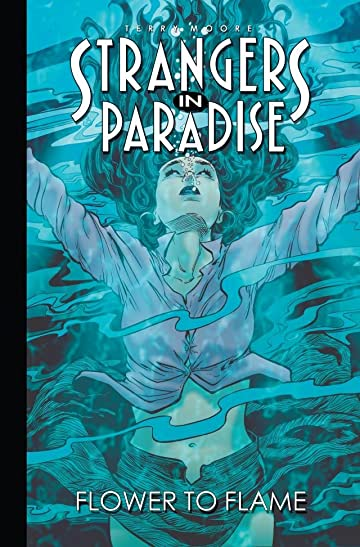 Strangers in Paradise Vol. 13: Flower to Flame
