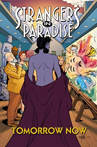 Strangers In Paradise Tome 15: Tomorrow Now